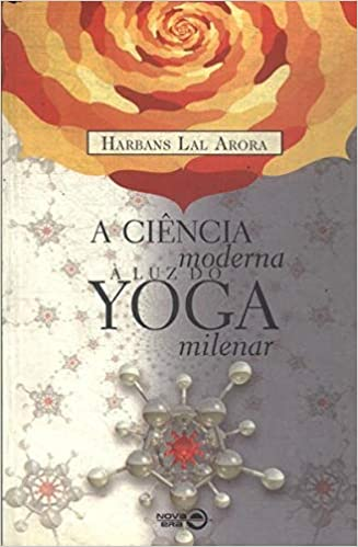A Ciência Moderna À Luz Do Yoga Milenar Em Portuguese do ...