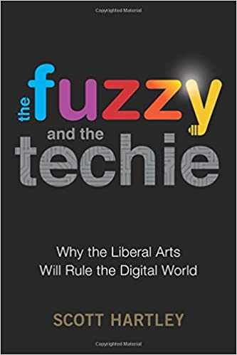 amazon the fuzzy and the techie why the liberal arts will rule