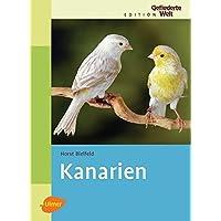 Kanarien - (Edition Gefiederte Welt)