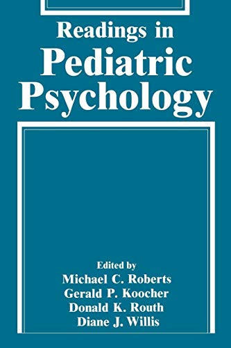 Readings in Pediatric Psychology (Critical Issues in Social Justice)