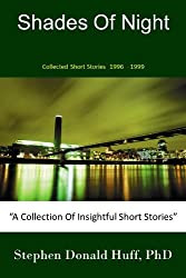 Shades of Night - Collected Short Stories 1996-1999