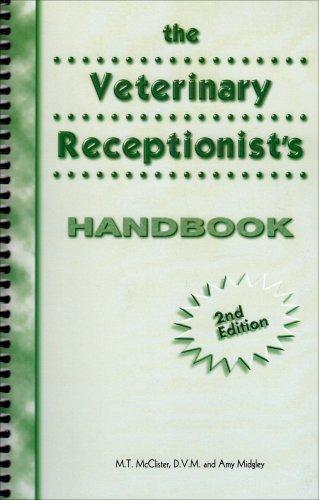 The Veterinary Receptionist's Handbook (2nd Edition)