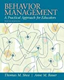 Behavior Management: A Practical Approach for Educators 10th (tenth) edition