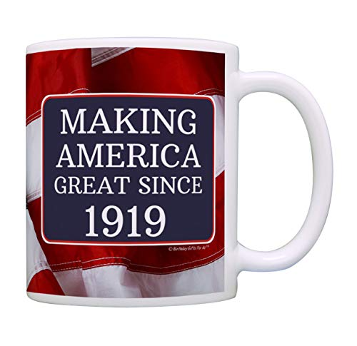 100th Birthday Gifts For All Making American Great Since 1919 Birthday Gift Coffee Mug Tea Cup USA Flag]()