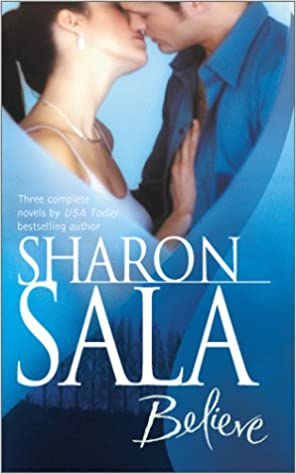 Believe By Request 3s Sharon Sala 9780373201914 Amazon Books