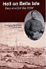 Hell on Belle Isle: Diary of a Civil War Pow Paperback
