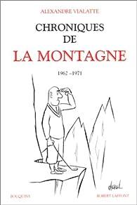 Chroniques de La Montagne, tome 2 : 1962-1971 par Alexandre Vialatte