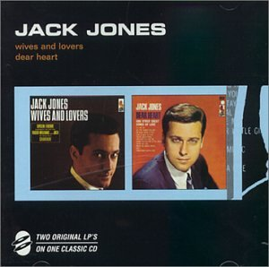 Wives & Lovers / Dear Heart (Best Of Jack Jones)