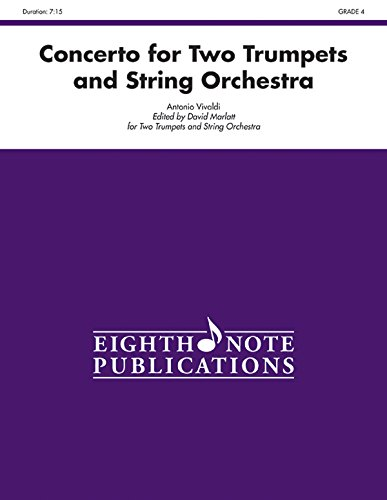 Concerto for Two Trumpets and String Orchestra: Conductor Score & Parts (Eighth Note Publications)
