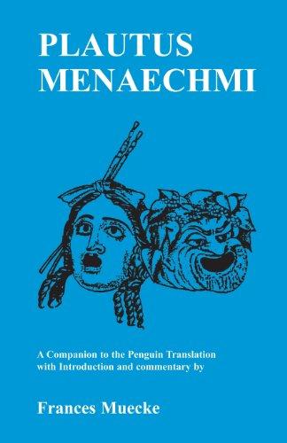 Plautus: Menaechmi: A Companion to the Penguin Translation (Classical Studies)