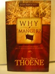 Why a Manger? (The Little Books of Why)