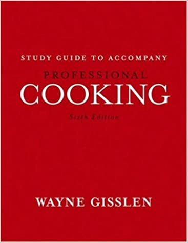 Professional Cooking Study Guide Wayne Gisslen