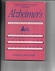 Paperback Alzheimer's -A Caregiver's Guide and Sourcebook Book