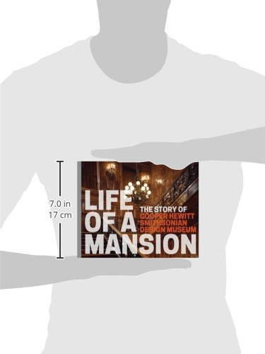Life of a mansion the story of cooper hewitt smithsonian design life of a mansion the story of cooper hewitt smithsonian design museum heather ewing 9780910503716 amazon books fandeluxe Gallery