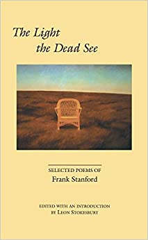 Book The Light the Dead See: Selected Poems of Frank Stanford