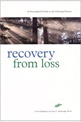 Recovery from Loss: A Personalized Guide to the Grieving Process Paperback