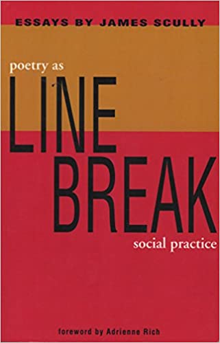 James Scully. Linebreak: Poetry as Social Practice. 1988/2004.