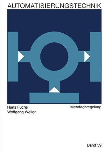 Book Mehrfachregelungen (Reihe Automatisierungstechnik) (German Edition) by Hans Fuchs (1969-01-01)