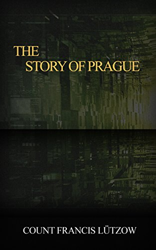 The Story Of Prague Kindle Edition By Frans Emil Ltzow Nelly