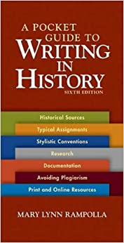A Pocket Guide to Writing in History 6th Edition (Sixth Edition)