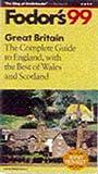 Great Britain '99, Fodor's Travel Publications, Inc. Staff, 0679001387