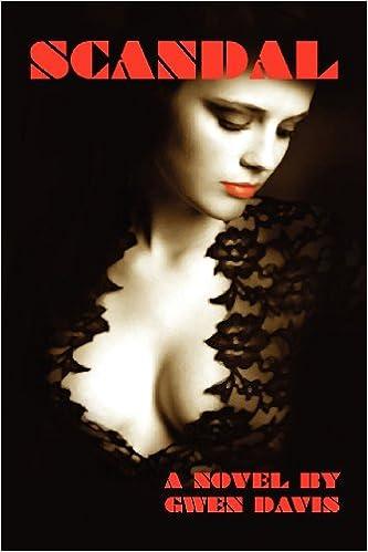 Scandal Gwen Davis 9781937698461 Amazon Books