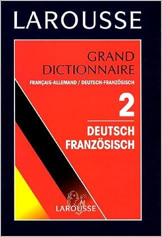 En ligne téléchargement GRAND DICTIONNAIRE FRANCAIS-ALLEMAND ET DEUTSCH-FRANZOSISCH. Tome 2 pdf, epub
