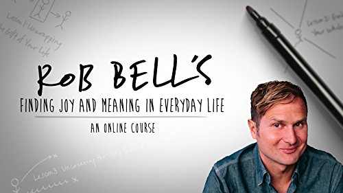 rob-bells-guide-to-finding-joy-and-meaning-in-everyday-life