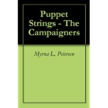 Puppet Strings - The Campaigners