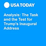 Analysis: The Task and the Test for Trump's Inaugural Address | Susan Page