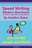 Speed Writing Modern Shorthand An Easy to Learn Note Taking System: Speedwriting a modern system to replace shorthand for faster note taking and dictation