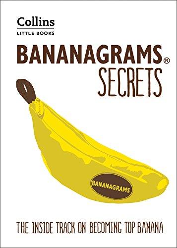 BANANAGRAMS® Secrets: Insider Secrets to Help You Become Top Banana! (Collins Little Books)