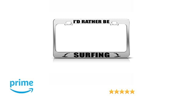 "Black License Plate Frame /""I/'d rather be surfing/"" Auto Accessory Novelty"