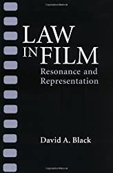 Law in Film: RESONANCE AND REPRESENTATION