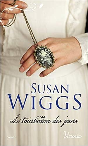 Le tourbillon des jours de Susan Wiggs 41V0pLcC8gL._SX299_BO1,204,203,200_