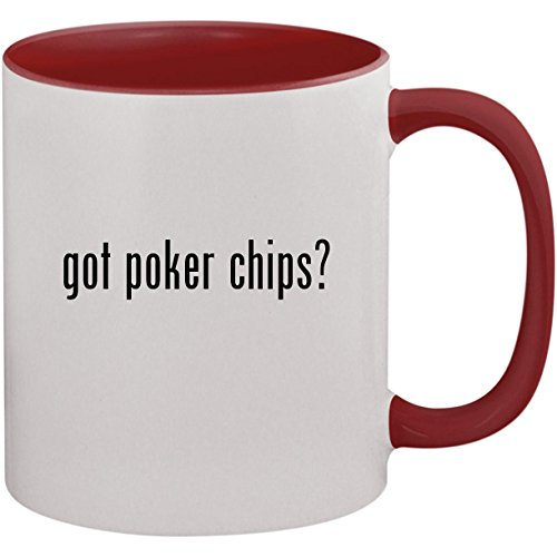 got poker chips? - 11oz Ceramic Colored Inside and Handle Coffee Mug Cup, Maroon