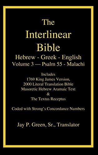 Interlinear Hebrew Greek English Bible-PR-FL/OE/KJ Volume 3 Psalm 55-Malachi (English and Hebrew Edition)