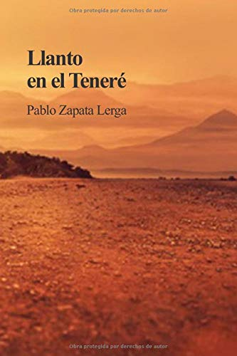 Llanto en el Teneré por Zapata Lerga, Pablo