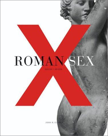 Download Roman Sex: 100 B.C. to A.D. 250 pdf