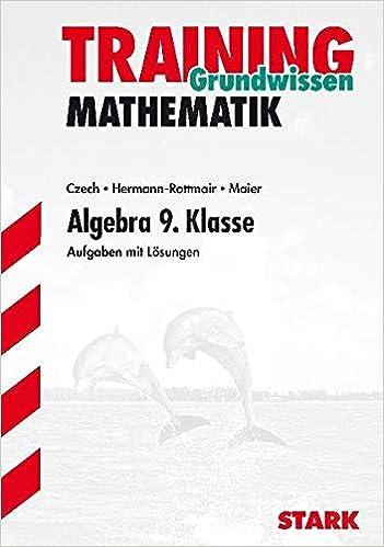 training gymnasium mathematik algebra und stochastik 9 klasse