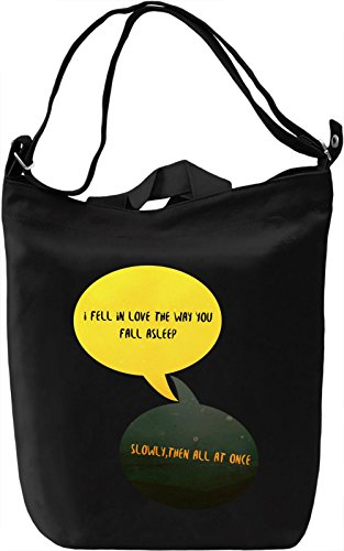 I Fell In Love The Way You Fall Asleep Borsa Giornaliera Canvas Canvas Day Bag| 100% Premium Cotton Canvas| DTG Printing|