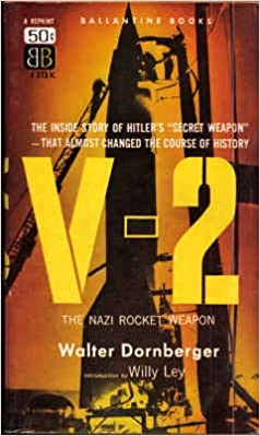 V-2 The Nazi Rocket Weapon