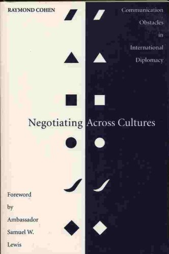 Negotiating Across Cultures: Communication Obstacles in International Diplomacy