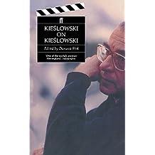 Kieslowski On Kieslowski