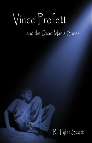Book: Vince Profett and the Dead Man's Bones by R. Tyler Scott