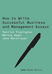 How to Write Successful Business and Management Essays (SAGE Study Skills Series)