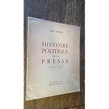 Histoire politique de la presse 1944-1949