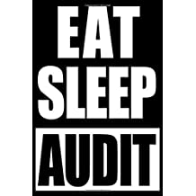 Eat Sleep Audit | Cute Gift Notebook for Auditor, College Lined Journal