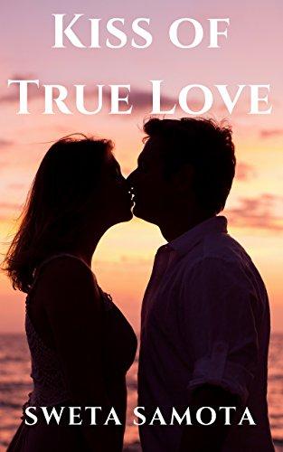 kiss of true love kindle edition by sweta samota literature