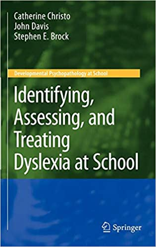 Treating Dyslexia >> Amazon Com Identifying Assessing And Treating Dyslexia At School
